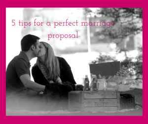 5 tips for a perfect marriage proposal